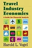 Travel industry economics:a guide for financial analysis
