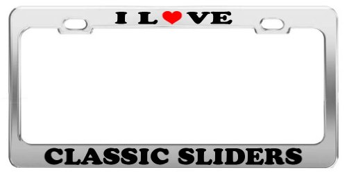 I LOVE CLASSIC SLIDERS License Plate Frame Car Truck Accessory Tag Holder (License Plate Frame Slider compare prices)