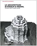 img - for Le architetture di Ridolfi e Frankl. Opere e progetti book / textbook / text book