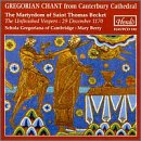 The Martyrdom of St Thomas Becket: The Unfinished Vespers Schola Gregoriana of Cambridge