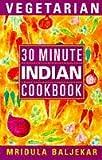 30 Minute Vegetarian Indian (0722534108) by Baljekar, Mridula