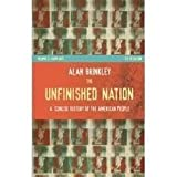 The Unfinished Nation: A Concise History of the American People - Volume 1 of 2 (0070082170) by Brinkley, Alan
