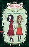 Lucy und Olivia - Das Vampirgeheimnis: Band 2 - Sienna Mercer