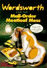 Wordsworth and the Mail-Order Meatloaf Mess (Wordsworth, No 4) (0061063266) by Strasser, Todd