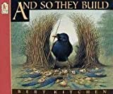 And So They Build (1564025020) by Kitchen, Bert