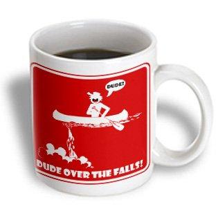 Mark Grace Screamnjimmy Canoes - Dude Over The Falls Red Sign 2 - 11Oz Mug (Mug_21847_1)