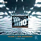 Doctor Who At The Radiophonic Workshop Dr Who At The Radiophonic Workshop Vol. 2: New Beginnings 1970-1980