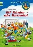 img - for 11 Kinder - ein Tornado! book / textbook / text book