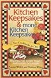 Kitchen Keepsakes & More Kitchen Keepsakes: Two Cookbooks in One; Recipes for Every Family and Every Occasion