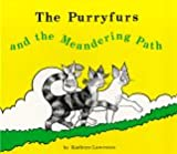 The Purryfurs and the meandering path