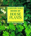 Gardeners' World Book of House Plants