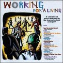 echange, troc Various Artists - Working for a Living