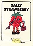img - for Sally Strawberry book / textbook / text book