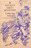 img - for The Blue Misty Monsters book / textbook / text book