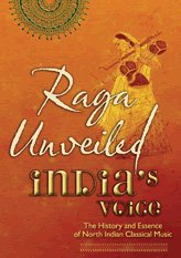 Raga Unveiled: The Evolution and Essence of North Indian Classical Music(2 DVD Set)