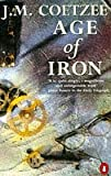 Age of Iron (0140139591) by Coetzee, J. M.