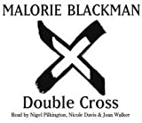 Malorie Blackman Double Cross: Book 4 (Noughts And Crosses)