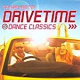 The Very Best of Drivetime: 40 Dance Classics Various Artists