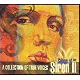 Songs of the Siren II: A Collection of True Voices