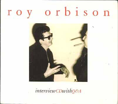 1 - Interview CD with Q&A (Roy Orbison) - Zortam Music