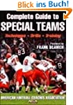 Complete Guide to Special Teams (Amer...