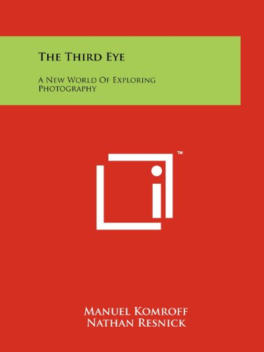 The Third Eye: A New World Of Exploring Photography