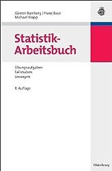 Statistik-Arbeitsbuch, Übungsaufgaben - Fallstudien - Lösungen