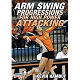 Arm swing progressions for high power attacking