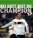 Bei Gott bist du Champion
