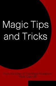 Magic Tips and Tricks