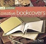 Bookbinding: The Art of Making and Decorating Books, with 25 Step-by-step Projects (Craft Workshop) cover image