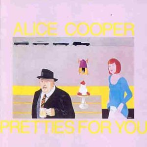 Alice Cooper Pretties For You Amazon Com Music