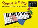 Carol Barratt: Under and Over - Chesters Easiest Scale Book