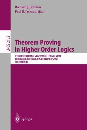 Theorem Proving in Higher Order Logics, 14 conf., TPHOLs 2001