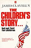 The Children's Story (0340332972) by James Clavell