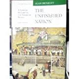 The Unfinished Nation: A Concise History of the American People, Volume II, from 1865 (0072295619) by Brinkley, Alan