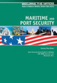 Maritime & Port Security (SEC Nat) (Securing the Nation)