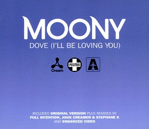 Moony - Dove [I Ll Be Loving You] - Zortam Music