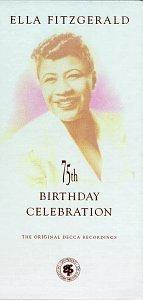 75th Birthday Celebration: The Original Decca Recordings