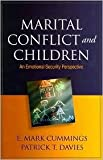 Marital Conflict and Children 1st (first) edition Text Only
