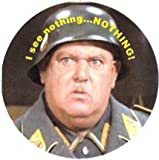 Sgt Schultz Know Nothing Pin