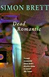 Dead Romantic (0330338773) by Brett, Simon