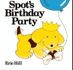 Spot's Birthday Party (0399217703) by Hill, Eric