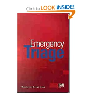 Emergency Triage: Manchester Triage Group  by Kevin Mackway-Jones