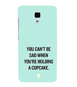 EPICCASE Have a cupcake Mobile Back Case Cover For Xiaomi Mi4 (Designer Case)