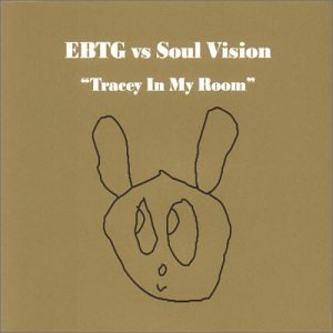 Ebtg Vs Soul Vision Tracey In My Room Amazon Com Music