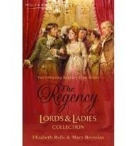 The Regency Lords & Ladies Collection Vol 6: AND A Roguish Gentleman (Regency Lords and Ladies Collection)
