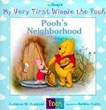 Pooh's Neighborhood (Disney's My Very First Winnie the Pooh)