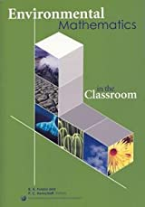 ENVIRONMENTAL MATHEMATICS IN THE CLASSROOM