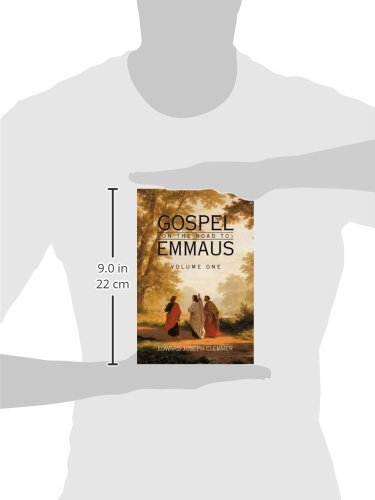 Gospel (on the Road To) Emmaus: Volume One: 1